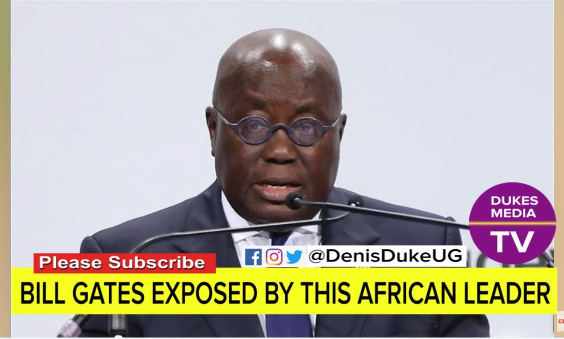 Screengrab of video titled Africa Leader Finally Reject & Exposes Bill Gate Deadly Vaccine For Africa